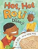 Hot, Hot Roti for Dada-Ji, F. Zia, 1600604439