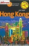 Petit Futé Hong Kong : Spécial week-end et court séjour