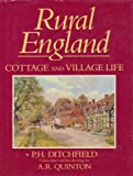 img - for Rural England Cottage and Village Life book / textbook / text book