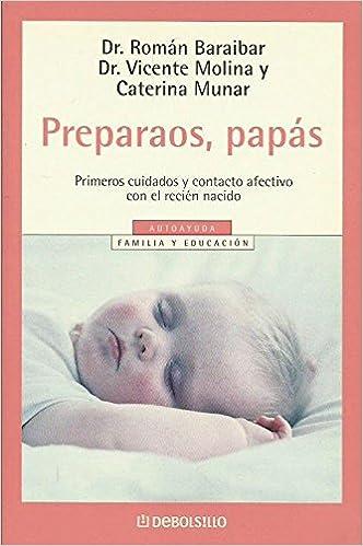PREPARAOS,PAPÁS.Primeros cuidados y contacto afectivo con el recién ...
