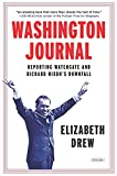 Washington Journal: Reporting Watergate and Richard Nixon's Downfall