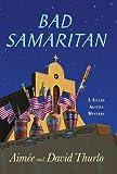 Bad Samaritan: A Sister Agatha Mystery (Sister Agatha Mysteries)