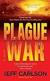 Plague War, Jeff Carlson and Jeff Carlson, 0441016170