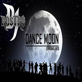 Amazon.com: Dance Moon: Dj Rostro: MP3 Downloads