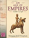 An Age of Empires, 1200-1750 (The Medieval and Early Modern World) (Medieval & Early Modern World)
