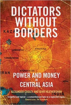 Dictators Without Borders: Power And Money In Central Asia Descargar ebooks PDF