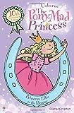 The Pony-Mad Princess Princess Ellie to the Rescue (The Pony-Mad Princess)