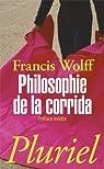 Philosophie de la corrida par Wolff