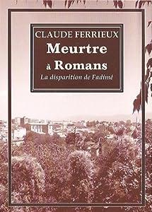 """Afficher """"Meurtre à Romans"""""""