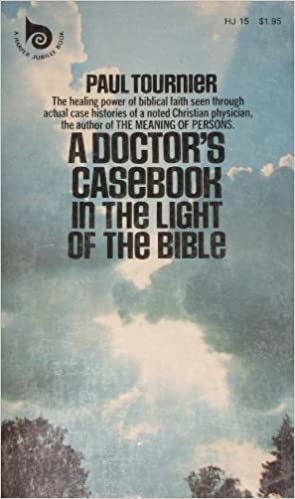 A Doctors Casebook: In the Light of the Bible