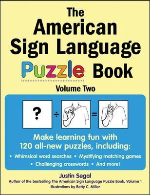 Read Online [ THE AMERICAN SIGN LANGUAGE PUZZLE BOOK, VOLUME 2 ] By Segal, Justin ( Author) 2006 [ Paperback ] pdf epub