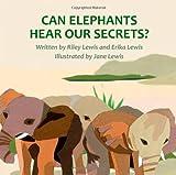 Can Elephants Hear Our Secrets