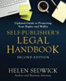 img - for Self-Publisher's Legal Handbook: Updated Guide to Protecting Your Rights and Wallet book / textbook / text book