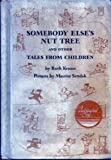 Somebody Else's Nut Tree and Other Tales from Children, Ruth Krauss, 0208022643