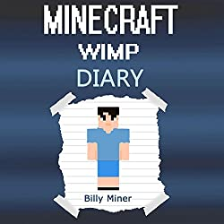 Diary of a Wimpy Minecraft Kid