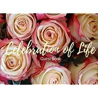 Celebration of Life: Guest Book, Roses, Memorial Guest Book & Funeral Guest Book, Wake, Condolence Book, Church, Memorial Service