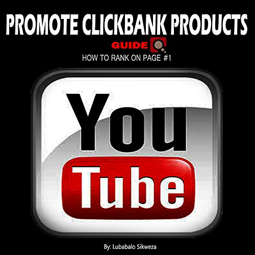 How to promote clickbank products using YouTube(Affiliate marketing, make money online, earn daily profit): YouTube Affiliate marketing