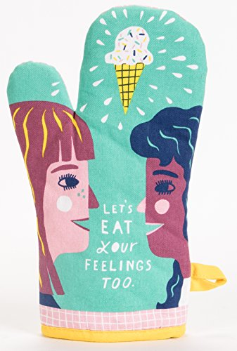 Blue Q Let's Eat Your Feelings Too Oven Mitt by Blue Q