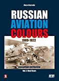 3: Russian Aviation Colours 1909-1922: Camouflage and Marking