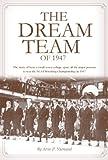 The Dream Team of 1947