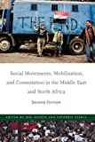 Social Movements, Mobilization, and Contestation in the Middle East and North Africa, , 0804785694