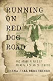 Running on Red Dog Road: And Other Perils of an Appalachian Childhood by  Drema Hall Berkheimer in stock, buy online here