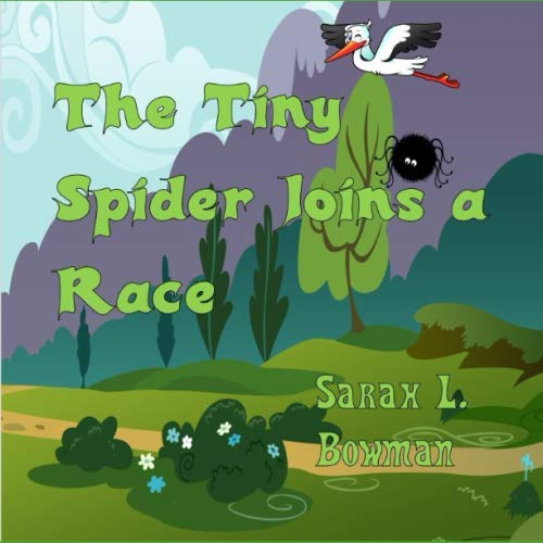 The Tiny Spider Joins a Race (Tiny spider series)