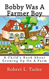 Bobby Was a Farmer Boy, Robert Tasler, 1499597312