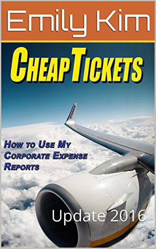 CheapTickets How to Use My Corporate Expense Report: Update 2016