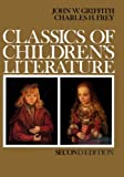 Classics of Children's Literature, John W. Griffith and Charles H. Frey, 0023473401