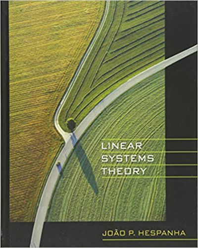 Linear systems theory joo p hespanha 9780691140216 amazon linear systems theory joo p hespanha 9780691140216 amazon books fandeluxe Image collections