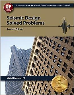 Seismic Design Solved Problems, 7th Ed