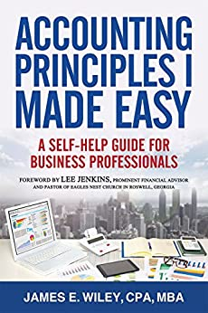 }TOP} Accounting Principles I Made Easy: A Self-Help Guide For Business Professionals. conveyor practice smoking cinta Haagse rutas offering muevete