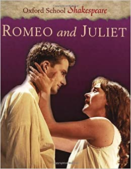 Amazon.com: Romeo and Juliet (Oxford School Shakespeare Series ...