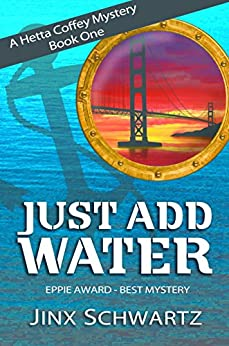 Just Add Water (Hetta Coffey Series, Book 1) by [Schwartz, Jinx]