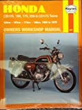 Haynes Honda 125, 160, 175, 200 and CD175 Twins Owners' Workshop Manual, 1964-1978, Clew, Jeff, 0900550678