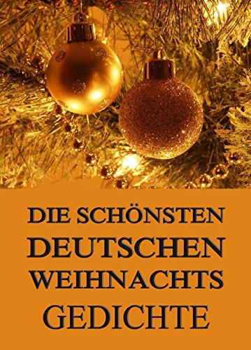 Besinnliche Weihnachtsgedichte.Die Schönsten Deutschen Weihnachtsgedichte German Edition Kindle
