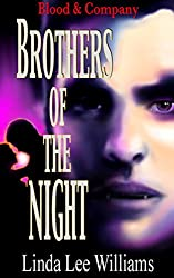 Brothers of the Night (Blood & Company - Family, friends, & fangs Book 4)