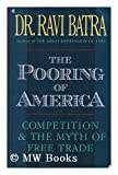 The Pooring of America, Batra, Ravi, 0020165552