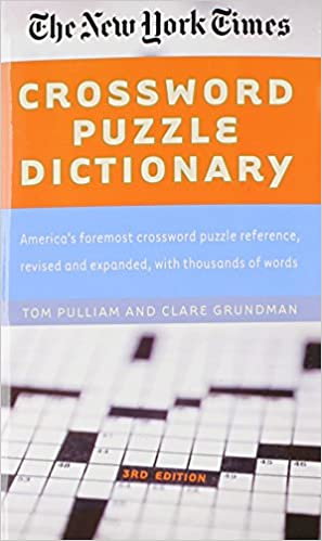 The New York Times Crossword Puzzle Dictionary Puzzles Games Reference Guides Tom Pulliam Clare Grundman 9780812931228 Amazon Books