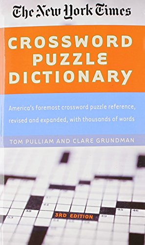 The New York Times Crossword Puzzle Dictionary (Puzzles & Games Reference Guides)