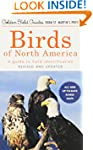 Birds of North America: A Guide To Fi...