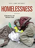 img - for Homelessness: A Documentary and Reference Guide (Documentary and Reference Guides) by Neil Larry Shumsky (2012-01-16) book / textbook / text book