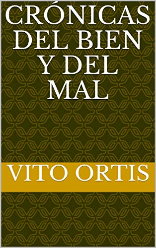 Amazon.com: Crónicas del bien y del mal (Spanish Edition ...