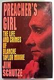Preacher's Girl, Jim Schutze, 0688119344