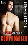 Compromised (Uniformity Book 1)