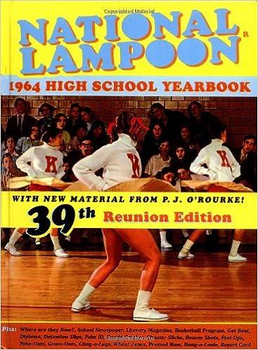 National Lampoons 1964 High School Yearbook P J Orourke
