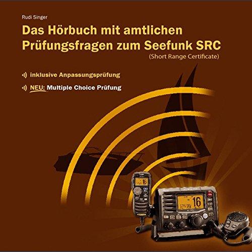 Seefunk SRC - Hörbuch mit amtlichen Prüfungsfragen