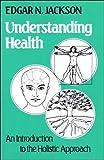 Understanding Health, Edgar N. Jackson, 0334024013