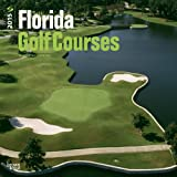 Florida Golf Courses 2015 Square 12x12 (Multilingual Edition)